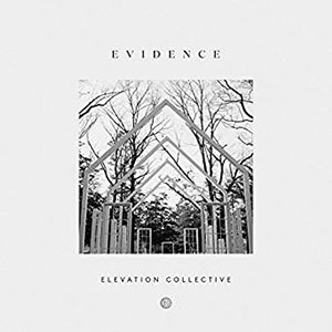 Chord charts for Elevation Collective: Evidence