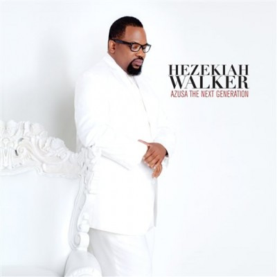 Chord charts for Hezekiah Walker: Azusa The Next Generation