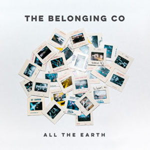 Chord charts for The Belonging Co: All The Earth
