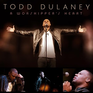 Chord charts for Todd Dulaney: A Worshipper's Heart