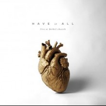 Bethel Music: Have It All